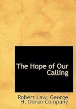 The Hope of Our Calling