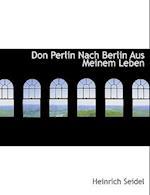 Don Perlin Nach Berlin Aus Meinem Leben af Heinrich Seidel