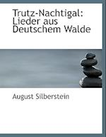 Trutz-Nachtigal af August Silberstein