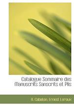 Catalogue Sommaire Des Manuscrits Sanscrits Et Plis af A. Cabaton