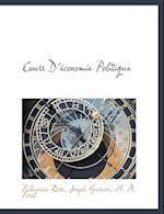 Cours D' Conomie Politique af Joseph Garnier, M. A. Pore, Pellegrino Rossi