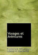 Voyages Et Aventures af Frederick Whymper