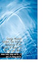 George Maxwell Gordon; The Pilgrim Missionary of the Punjab. a History of His Life and Work af Arthur Lewis