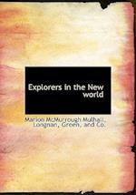 Explorers in the New World af Marion McMurrough Mulhall