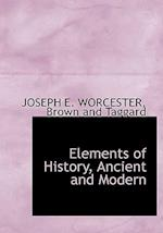 Elements of History, Ancient and Modern af Joseph E. Worcester