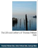 The Life and Letters of Thomas Pelham Dale af Helen Pelham Dale, Thomas Pelham Dale