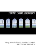 The New Hudson Shakespeare