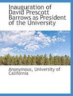 Inauguration of David Prescott Barrows as President of the University