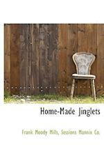Home-Made Jinglets af Frank Moody Mills