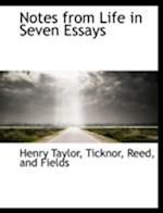 Notes from Life in Seven Essays