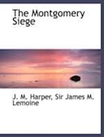 The Montgomery Siege af J. M. Harper