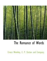 The Romance of Words af Ernest Weekley
