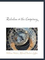 Richelieu or the Conspiracy