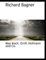 Richard Bagner af Max Koch