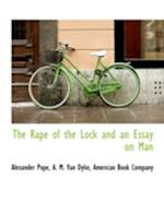 The Rape of the Lock and an Essay on Man