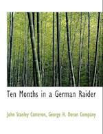 Ten Months in a German Raider