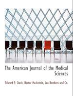 The American Journal of the Medical Sciences af Hector MacKenzie, Edward P. Davis