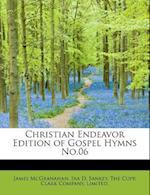 Christian Endeavor Edition of Gospel Hymns No.06