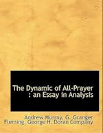 The Dynamic of All-Prayer