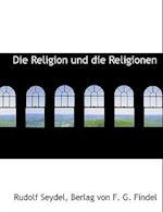 Die Religion Und Die Religionen