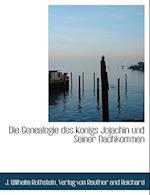 Die Genealogie Des Konigs Jojachin Und Seiner Nachkommen af J. Wilhelm Rothstein
