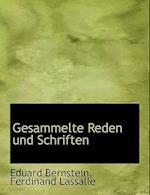 Gesammelte Reden Und Schriften af Ferdinand Lassalle, Eduard Bernstein