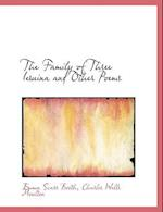 The Family of Three Iesuina and Other Poems af Emma Scarr Booth