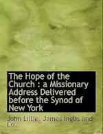 The Hope of the Church af John Lillie
