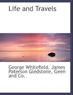 Life and Travels af George Whitefield, James Paterson Gledstone