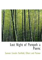 Lost Night of Pompeh a Poem: