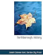 Northborough, History af Josiah Coleman Kent