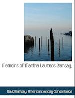 Memoirs of Martha Laurens Ramsay,
