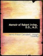 Memoir of Robert Irvine, D.D., M.D. af Henry Fraser Campbell
