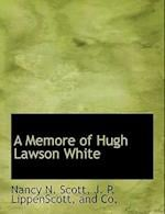 A Memore of Hugh Lawson White af Nancy N. Scott