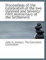 Proceedings of the Celebration of the Two Hundred and Seventy-Fifth Anniversary of the Settlement af John H. Hooper