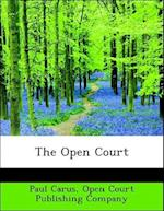 The Open Court af Paul Carus