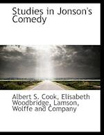 Studies in Jonson's Comedy af Albert S. Cook, Elisabeth Woodbridge