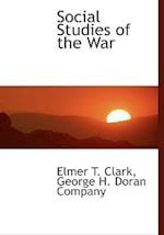 Social Studies of the War af Elmer T. Clark