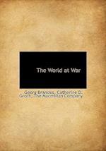 The World at War af Catherine D. Groth, Georg Brandes