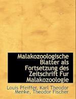 Malakozoologische Blatter ALS Fortsetzung Des Zeitschrift Fur Malakozoologie