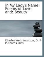 In My Lady's Name af Charles Wells Moulton
