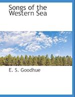 Songs of the Western Sea af E. S. Goodhue