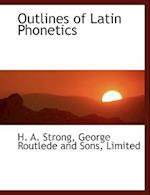 Outlines of Latin Phonetics