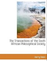 The Transactions of the South African Philosophical Society
