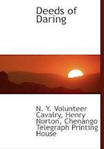 Deeds of Daring af Henry Norton, N. y. Volunteer Cavalry