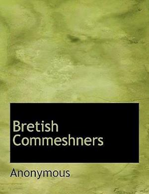 Bretish Commeshners