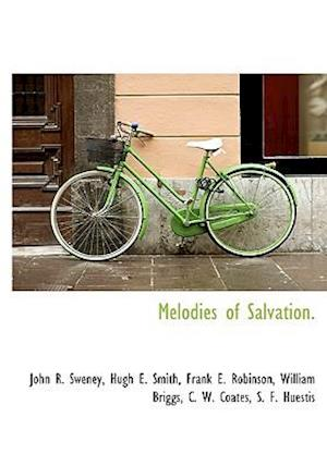 Melodies of Salvation.