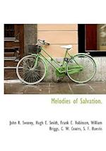 Melodies of Salvation. af John R. Sweney
