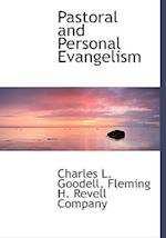 Pastoral and Personal Evangelism af Charles L. Goodell
