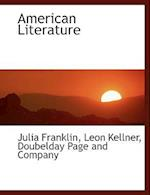 American Literature af Leon Kellner, Julia Franklin